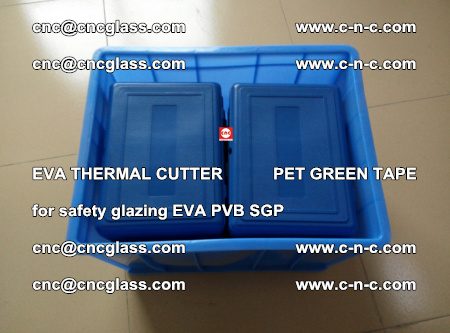 EVA THERMAL CUTTER PET GREEN TAPE supporting EVALAM INTERLAYER FILM GLAZING (1)