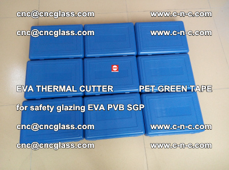 EVA THERMAL CUTTER PET GREEN TAPE supporting EVALAM INTERLAYER FILM GLAZING (10)