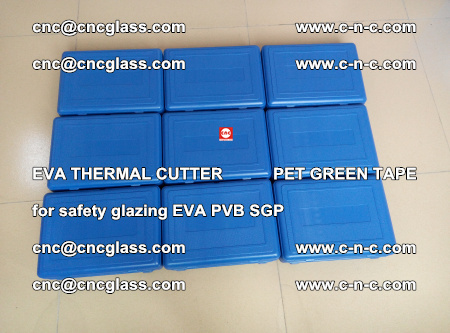 EVA THERMAL CUTTER PET GREEN TAPE supporting EVALAM INTERLAYER FILM GLAZING (12)