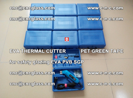 EVA THERMAL CUTTER PET GREEN TAPE supporting EVALAM INTERLAYER FILM GLAZING (15)