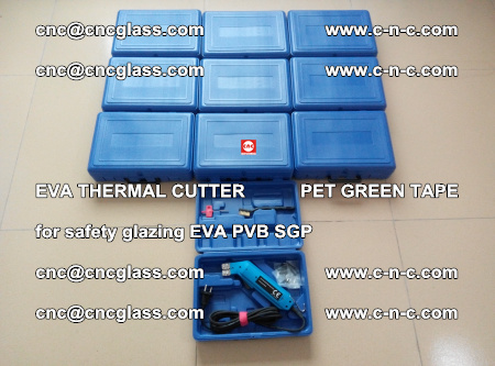 EVA THERMAL CUTTER PET GREEN TAPE supporting EVALAM INTERLAYER FILM GLAZING (16)