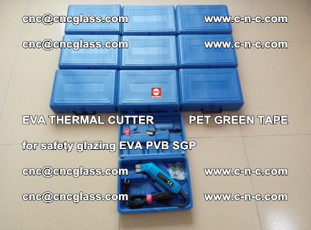 EVA THERMAL CUTTER PET GREEN TAPE supporting EVALAM INTERLAYER FILM GLAZING (19)
