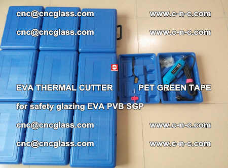 EVA THERMAL CUTTER PET GREEN TAPE supporting EVALAM INTERLAYER FILM GLAZING (21)