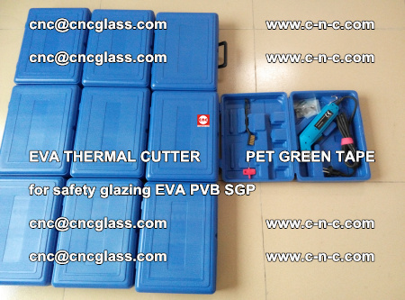 EVA THERMAL CUTTER PET GREEN TAPE supporting EVALAM INTERLAYER FILM GLAZING (22)