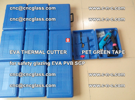 EVA THERMAL CUTTER PET GREEN TAPE supporting EVALAM INTERLAYER FILM GLAZING (23)