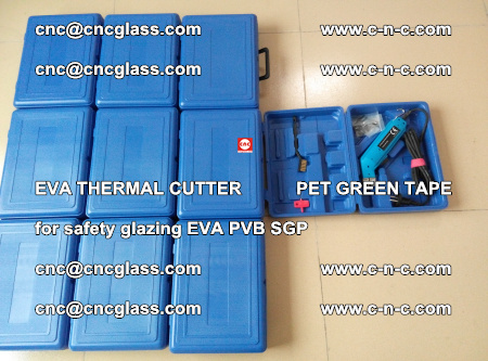 EVA THERMAL CUTTER PET GREEN TAPE supporting EVALAM INTERLAYER FILM GLAZING (24)