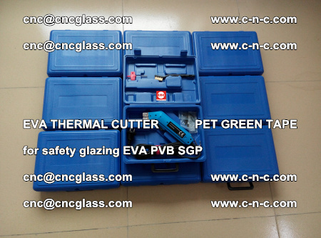 EVA THERMAL CUTTER PET GREEN TAPE supporting EVALAM INTERLAYER FILM GLAZING (25)