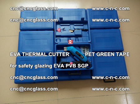 EVA THERMAL CUTTER PET GREEN TAPE supporting EVALAM INTERLAYER FILM GLAZING (26)