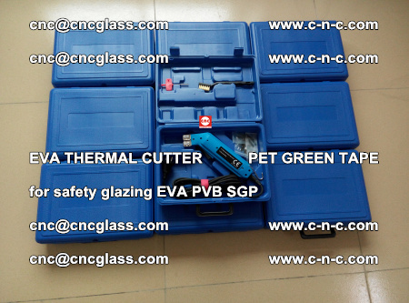 EVA THERMAL CUTTER PET GREEN TAPE supporting EVALAM INTERLAYER FILM GLAZING (27)