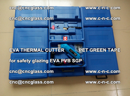 EVA THERMAL CUTTER PET GREEN TAPE supporting EVALAM INTERLAYER FILM GLAZING (28)