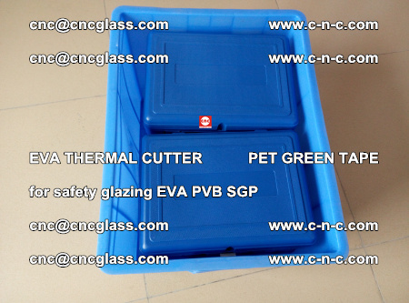 EVA THERMAL CUTTER PET GREEN TAPE supporting EVALAM INTERLAYER FILM GLAZING (3)