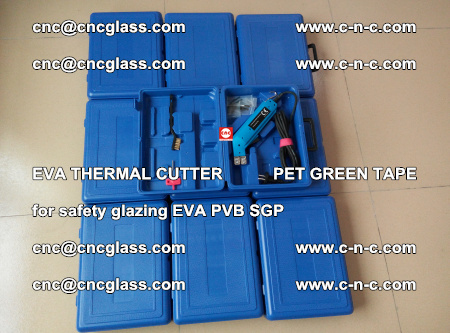 EVA THERMAL CUTTER PET GREEN TAPE supporting EVALAM INTERLAYER FILM GLAZING (30)