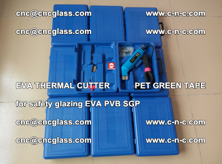 EVA THERMAL CUTTER PET GREEN TAPE supporting EVALAM INTERLAYER FILM GLAZING (31)