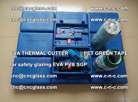 EVA THERMAL CUTTER PET GREEN TAPE supporting EVALAM INTERLAYER FILM GLAZING (32)