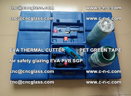 EVA THERMAL CUTTER PET GREEN TAPE supporting EVALAM INTERLAYER FILM GLAZING (33)