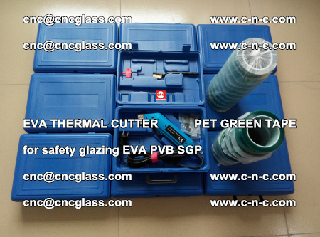 EVA THERMAL CUTTER PET GREEN TAPE supporting EVALAM INTERLAYER FILM GLAZING (34)