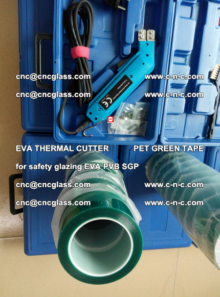 EVA THERMAL CUTTER PET GREEN TAPE supporting EVALAM INTERLAYER FILM GLAZING (38)