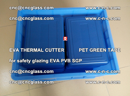 EVA THERMAL CUTTER PET GREEN TAPE supporting EVALAM INTERLAYER FILM GLAZING (4)