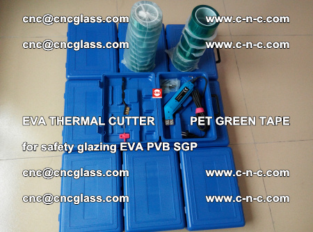 EVA THERMAL CUTTER PET GREEN TAPE supporting EVALAM INTERLAYER FILM GLAZING (40)