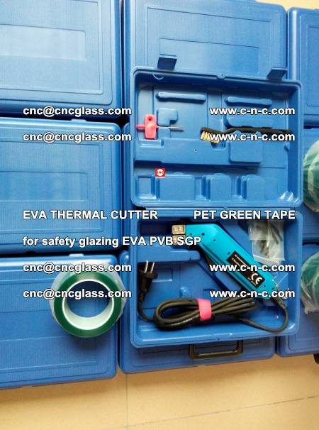 EVA THERMAL CUTTER PET GREEN TAPE supporting EVALAM INTERLAYER FILM GLAZING (43)