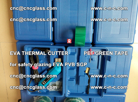 EVA THERMAL CUTTER PET GREEN TAPE supporting EVALAM INTERLAYER FILM GLAZING (44)