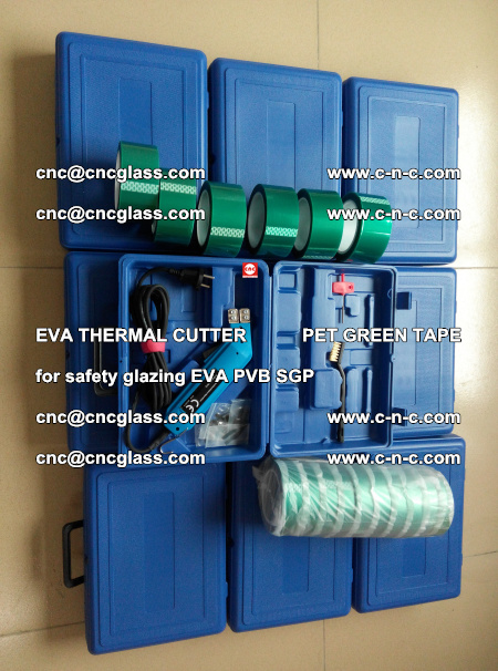 EVA THERMAL CUTTER PET GREEN TAPE supporting EVALAM INTERLAYER FILM GLAZING (48)