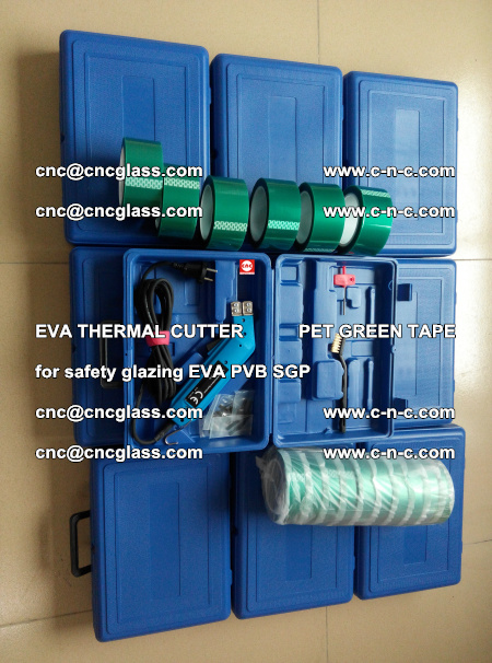 EVA THERMAL CUTTER PET GREEN TAPE supporting EVALAM INTERLAYER FILM GLAZING (49)