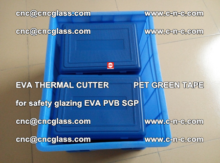 EVA THERMAL CUTTER PET GREEN TAPE supporting EVALAM INTERLAYER FILM GLAZING (5)