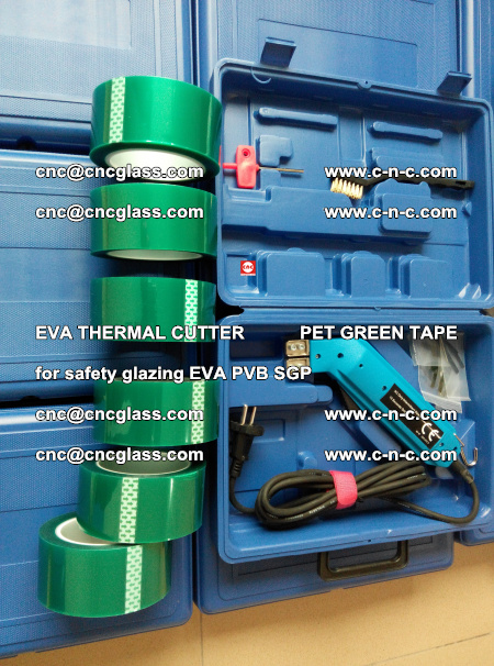 EVA THERMAL CUTTER PET GREEN TAPE supporting EVALAM INTERLAYER FILM GLAZING (50)