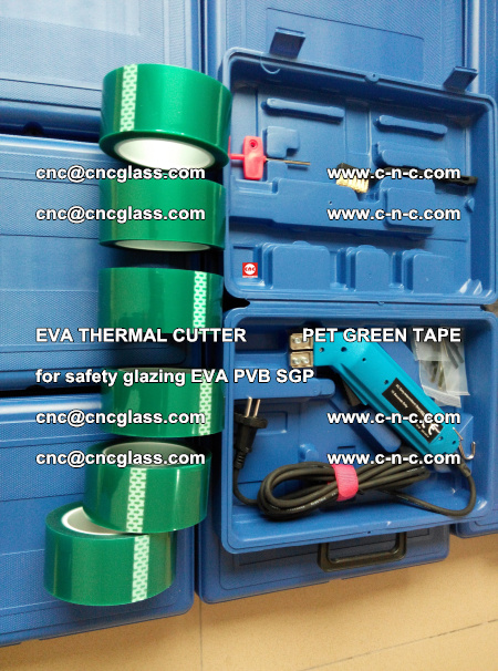 EVA THERMAL CUTTER PET GREEN TAPE supporting EVALAM INTERLAYER FILM GLAZING (51)
