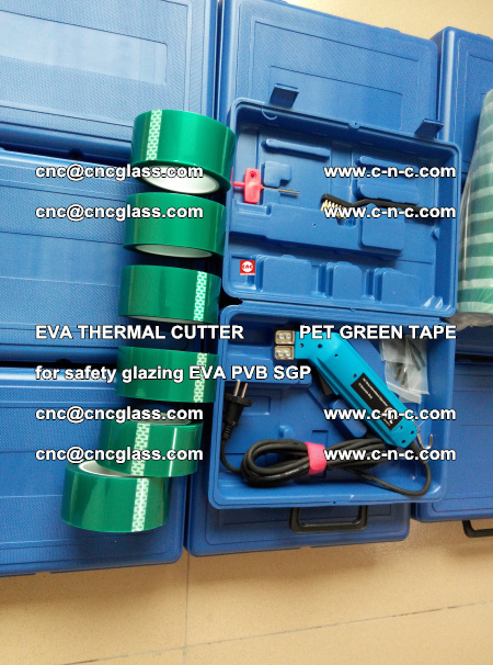 EVA THERMAL CUTTER PET GREEN TAPE supporting EVALAM INTERLAYER FILM GLAZING (54)
