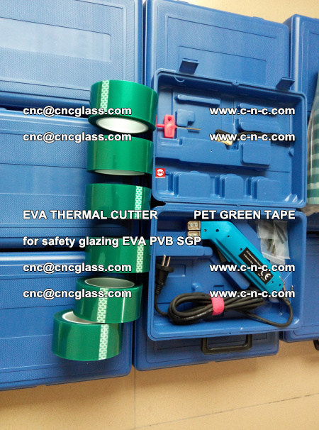 EVA THERMAL CUTTER PET GREEN TAPE supporting EVALAM INTERLAYER FILM GLAZING (55)