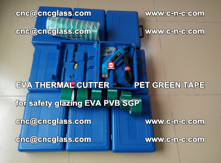 EVA THERMAL CUTTER PET GREEN TAPE supporting EVALAM INTERLAYER FILM GLAZING (56)