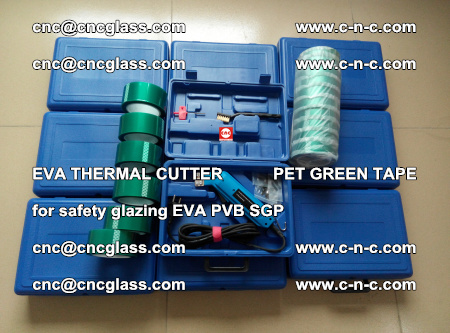 EVA THERMAL CUTTER PET GREEN TAPE supporting EVALAM INTERLAYER FILM GLAZING (58)