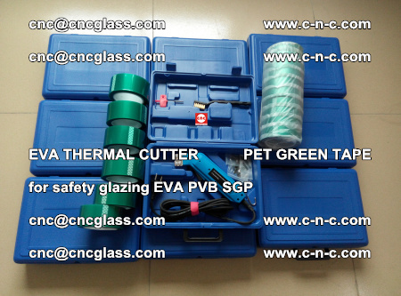 EVA THERMAL CUTTER PET GREEN TAPE supporting EVALAM INTERLAYER FILM GLAZING (59)