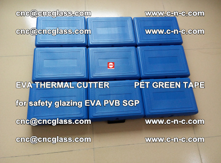 EVA THERMAL CUTTER PET GREEN TAPE supporting EVALAM INTERLAYER FILM GLAZING (6)
