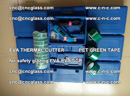 EVA THERMAL CUTTER PET GREEN TAPE supporting EVALAM INTERLAYER FILM GLAZING (60)