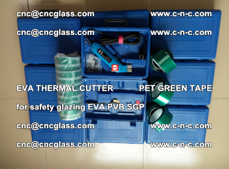 EVA THERMAL CUTTER PET GREEN TAPE supporting EVALAM INTERLAYER FILM GLAZING (61)