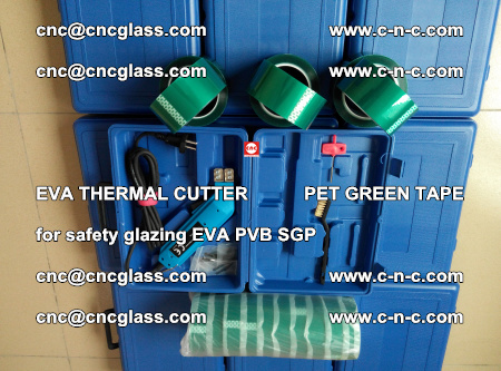 EVA THERMAL CUTTER PET GREEN TAPE supporting EVALAM INTERLAYER FILM GLAZING (62)