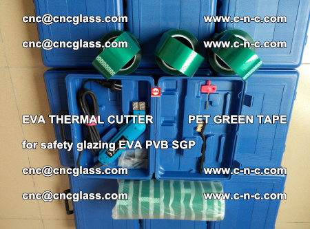 EVA THERMAL CUTTER PET GREEN TAPE supporting EVALAM INTERLAYER FILM GLAZING (63)