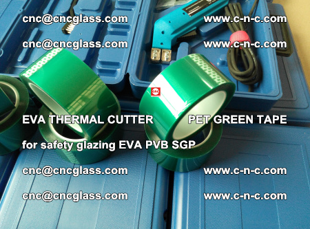 EVA THERMAL CUTTER PET GREEN TAPE supporting EVALAM INTERLAYER FILM GLAZING (64)