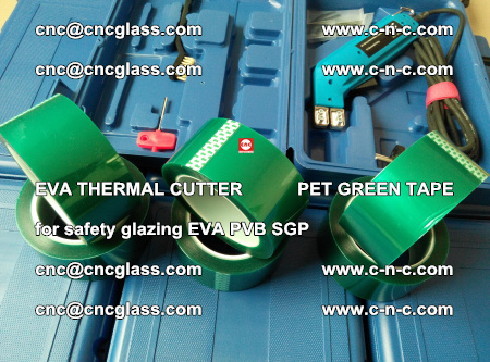 EVA THERMAL CUTTER PET GREEN TAPE supporting EVALAM INTERLAYER FILM GLAZING (65)