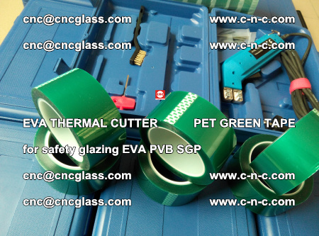 EVA THERMAL CUTTER PET GREEN TAPE supporting EVALAM INTERLAYER FILM GLAZING (66)