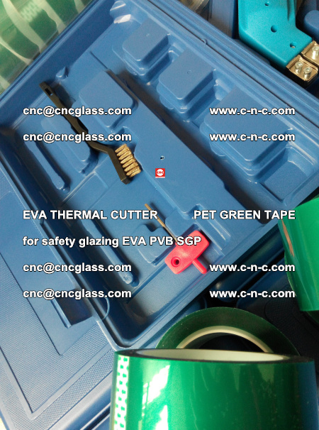 EVA THERMAL CUTTER PET GREEN TAPE supporting EVALAM INTERLAYER FILM GLAZING (75)