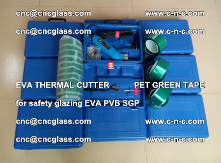 EVA THERMAL CUTTER PET GREEN TAPE supporting EVALAM INTERLAYER FILM GLAZING (79)