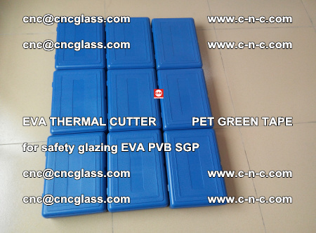 EVA THERMAL CUTTER PET GREEN TAPE supporting EVALAM INTERLAYER FILM GLAZING (8)