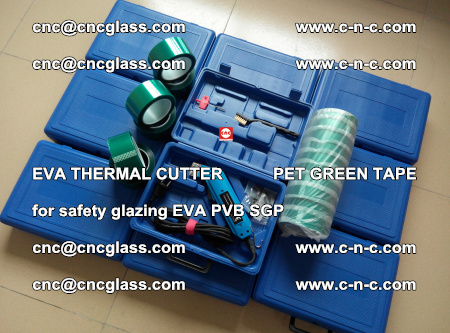 EVA THERMAL CUTTER PET GREEN TAPE supporting EVALAM INTERLAYER FILM GLAZING (84)