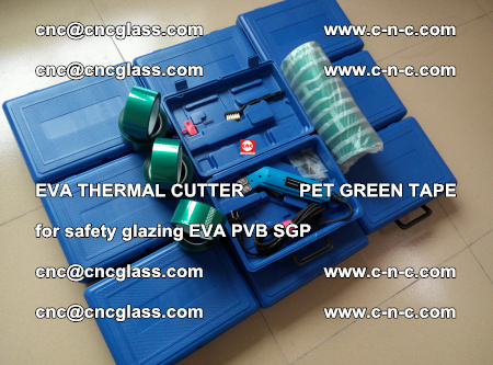 EVA THERMAL CUTTER PET GREEN TAPE supporting EVALAM INTERLAYER FILM GLAZING (85)