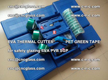 EVA THERMAL CUTTER PET GREEN TAPE supporting EVALAM INTERLAYER FILM GLAZING (86)