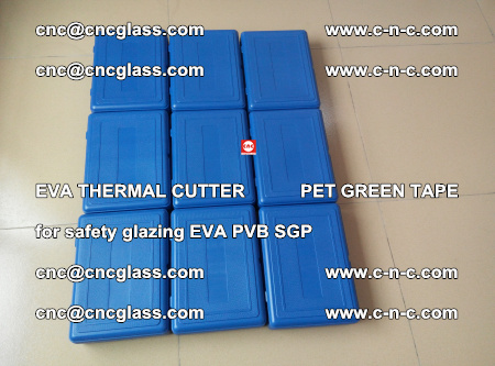EVA THERMAL CUTTER PET GREEN TAPE supporting EVALAM INTERLAYER FILM GLAZING (9)